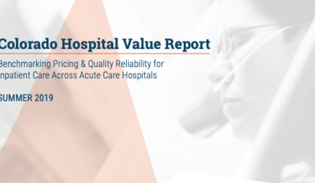 Report Offers Colorados Employers and Consumers Critical Insights into Hospital Price and Quality Variations and Disparities