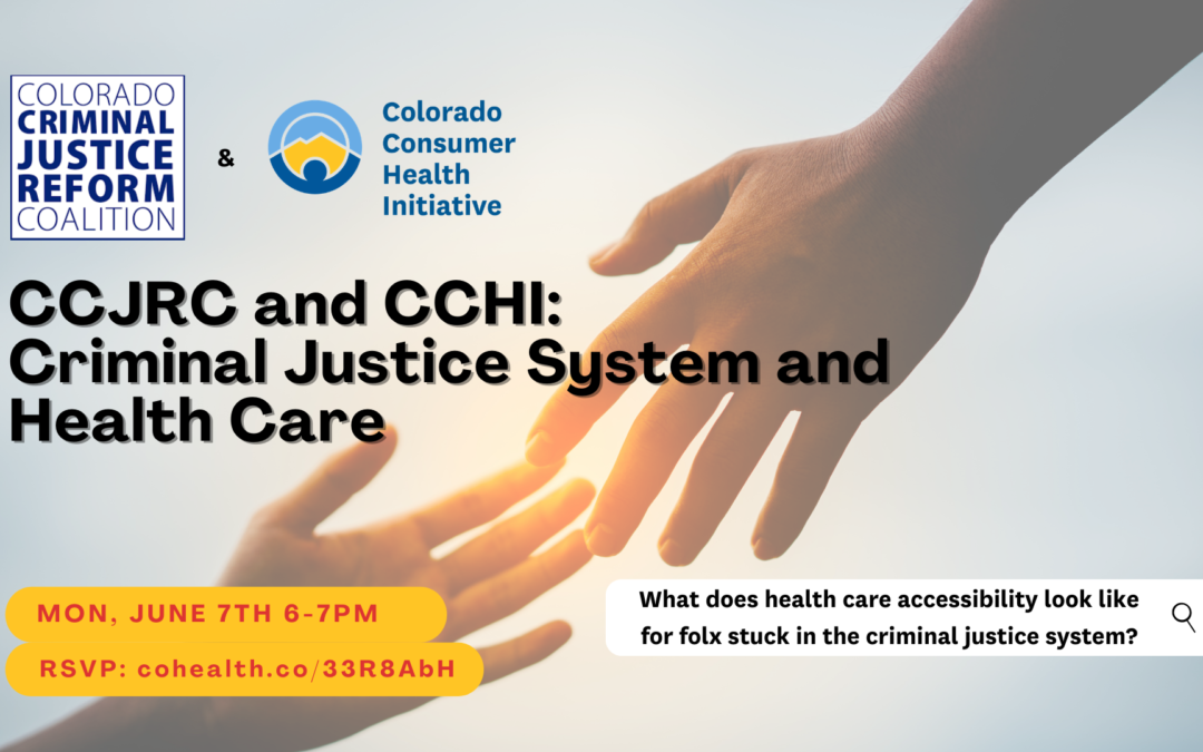 CCJRC and CCHI: Criminal Justice System and Health Care