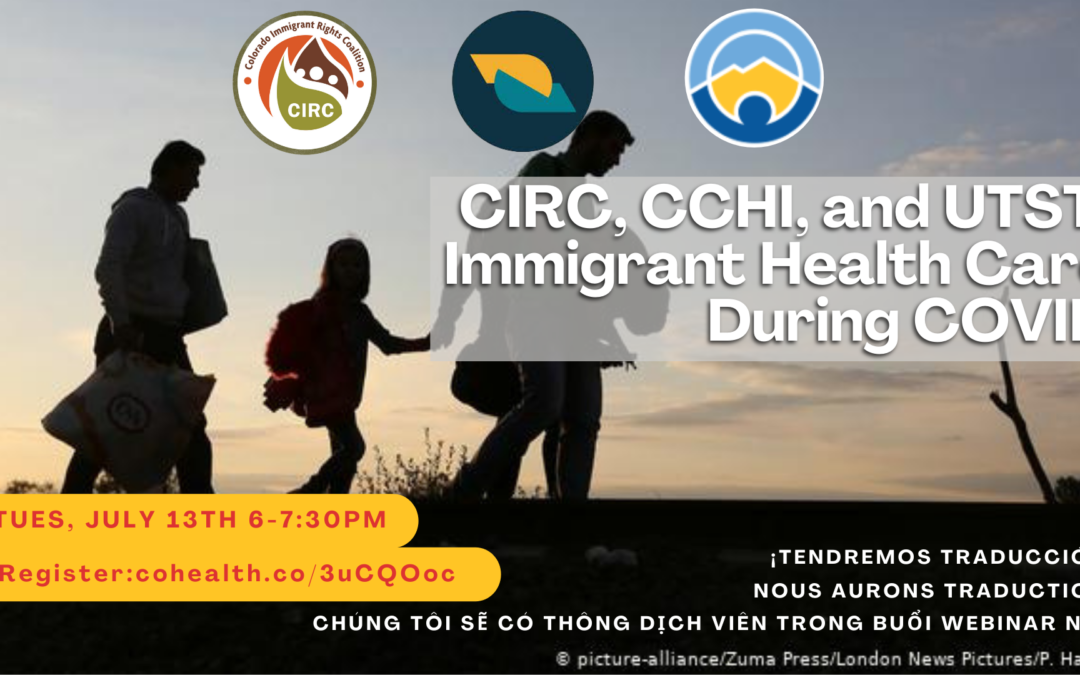 CCHI with CIRC & UTST: Immigrant Health Care During COVID